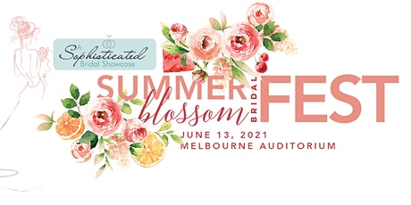 Summer Blossom Bridal Fest tickets
