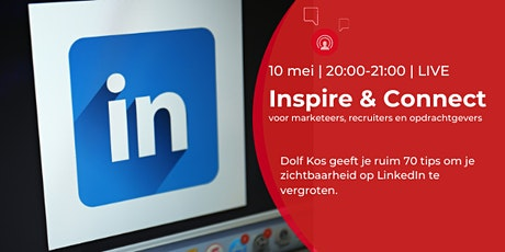 Inspire & Connect LIVE | 10 mei | LinkedIn training met Dolf Kos tickets