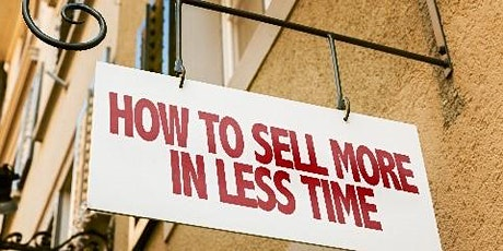 Free webinar: Sell More in Less Time: How to Focus on Existing Customers tickets