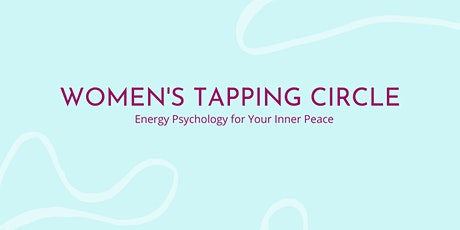 Virtual Women's Tapping Circle - Building Self-Confidence tickets