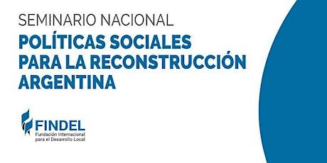 Políticas sociales para la reconstrucción argentina entradas