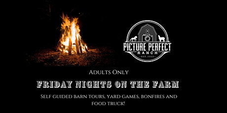 Friday Nights on the Farm  (Adults Only) tickets