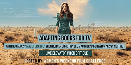 """Adapting books for TV with showrunner & author of HBO Max's """"Made for Love"""" tickets"""