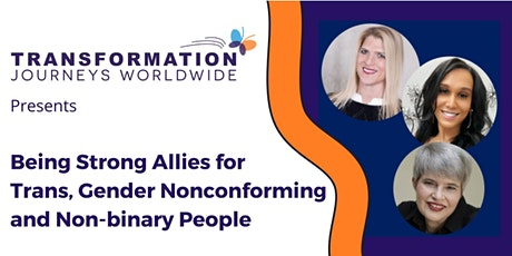 Being Strong Allies for Trans, Gender Nonconforming and Non-binary People tickets