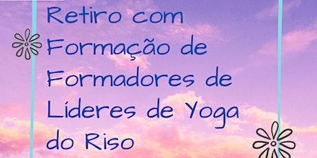 Retiro com Formação Certificada de Formadores de Líderes de Yoga do Riso bilhetes