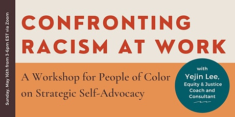 Confronting Racism at Work: Strategic Self-Advocacy for People of Color tickets