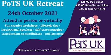 PoTS UK Retreat - 24th October 2021 (Attend in person or  virtually) tickets
