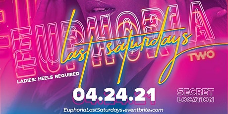 EUPHORIA Last Saturdays tickets