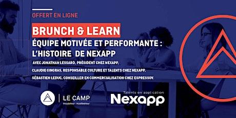 Brunch & Learn – Équipe motivée et performante : L'histoire de Nexapp tickets