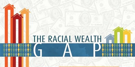 RAHFH Discussion Series: Explained | The Racial Wealth Gap tickets