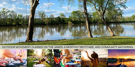Outdoor 5Rhythms®  Class and Workshop on the James tickets