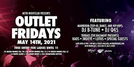 Outlet Fridays at Myth Nightclub | Friday 5.14.21 tickets