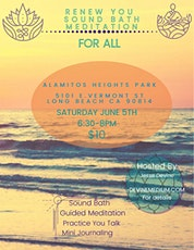 2nd Renew You Sound Bath and Meditation for all tickets