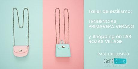 Taller de estilismo en Las Rozas Village tickets