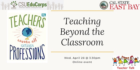 Teacher Talk: Teaching Beyond the Classroom tickets
