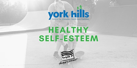 Healthy Self- Esteem - Triple P Tip Sheet Discussion tickets