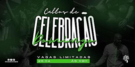 CELEBRAÇÃO CARVALHO 25.04 ÀS 09H ingressos