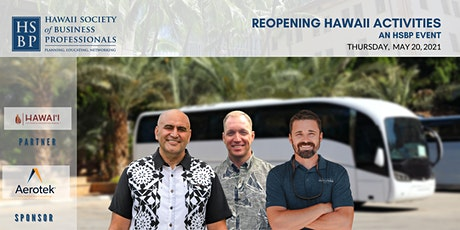 Reopening Hawaii Attractions: an HSBP event tickets