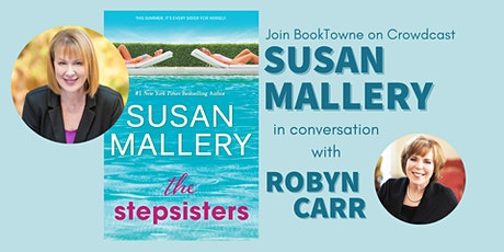 Susan Mallery in conversation with Robyn Carr Launch Party! tickets
