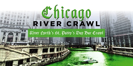 Chicago River Crawl - River North's St. Paddy's Day Bar Crawl tickets