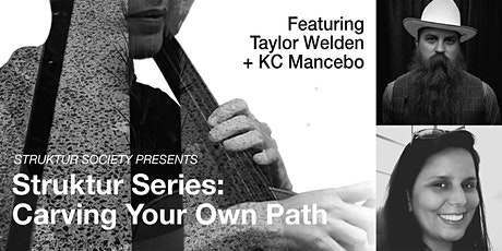 Struktur Series : Carving Your Own Path tickets