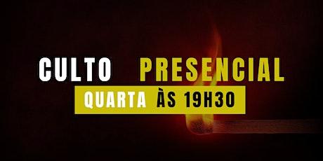 Culto Presencial - Quarta-feira - 19h30 ingressos