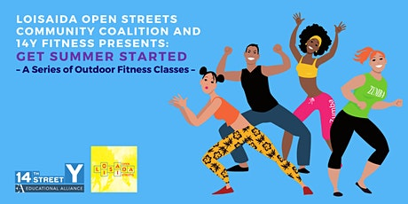 LOSCC + 14Y Fitness Presents: Get Summer Started Fitness Classes tickets