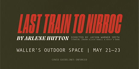 Last Train to Nibroc AFTERNOON SHOWING! tickets