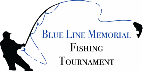 Blue Line Memorial Fishing Tournament tickets