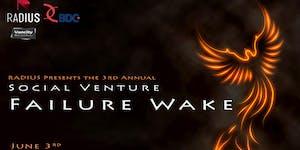 RADIUS presents: the 3rd annual Social Venture Failure...