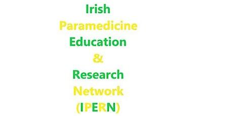 Irish Paramedicine Education & Research Network - April Meeting tickets