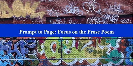 Prompt to Page: Focus on the Prose Poem tickets