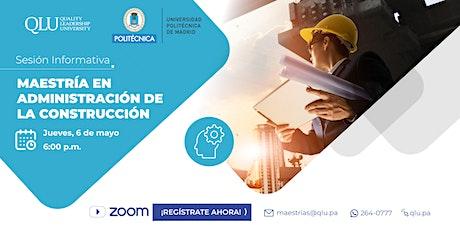 Sesión Informativa: Maestría en Administración de la Construcción entradas