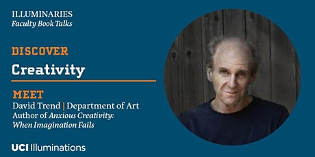 David Trend,  Author, Anxious Creativity: When Imagination Fails tickets