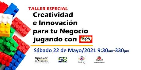 Creatividad e Innovación para tu Negocio jugando con Lego entradas