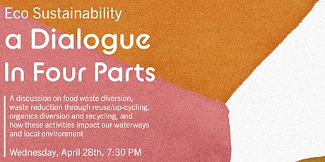 Eco Sustainability, A Dialogue with our Local Community tickets