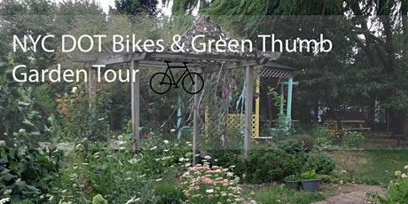 NYC DOT Bikes &  GreenThumb Brooklyn Garden Tour tickets