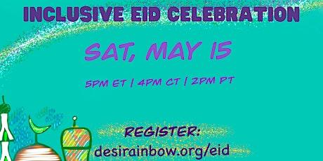 Desi Rainbow: Inclusive Eid Celebration tickets