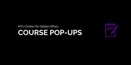 Course Pop-up: Global Innovation and Entrepreneurship tickets