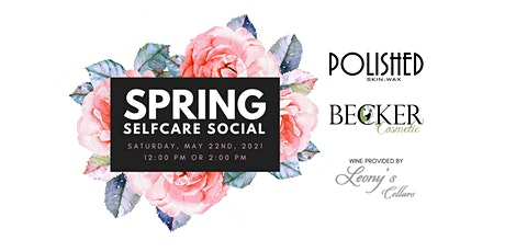 Becker Cosmetic Spring Selfcare Social tickets