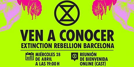 Ven a conocer a Extinction Rebellion Barcelona tickets