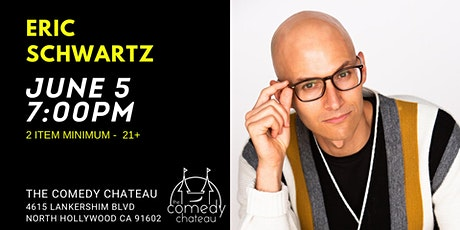 Eric Schwartz at The Comedy Chateau tickets