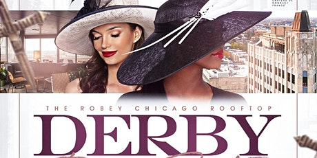 Chicago's Dusse Derby Day Party 2021! Dress To Impress! May 1st! tickets