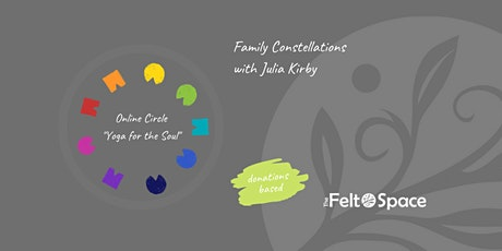 Family Constellations  with Julia Kirby - 'Yoga for the Soul' tickets