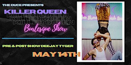 Killer Queen Burlesque Show tickets