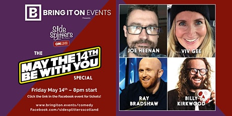 Bring It On Events presents Sidesplitters Online: May the 14th be with you! tickets