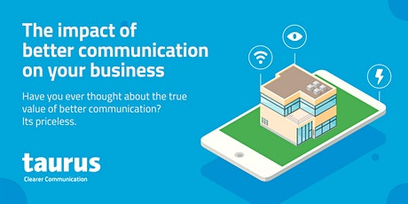 The Impact Of Better Communication On Your Business. tickets