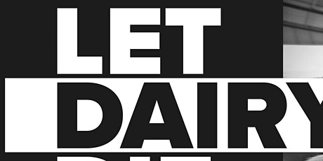 Let Dairy Die: Mothers Day Protest tickets