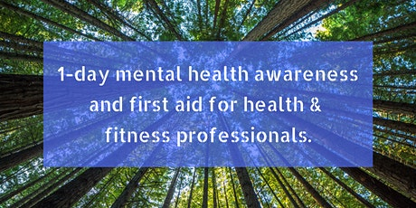 Mental Health Awareness For Health & Fitness Professionals tickets