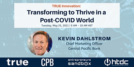 Transforming to Thrive in a Post-COVID World tickets